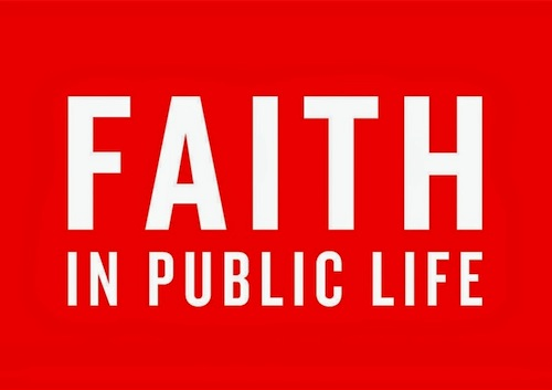 Faith In The Public Life